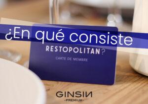 ¿En qué consiste la tarjeta Restopolitan?