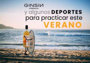 Ginsin y algunos deportes para practicar este verano
