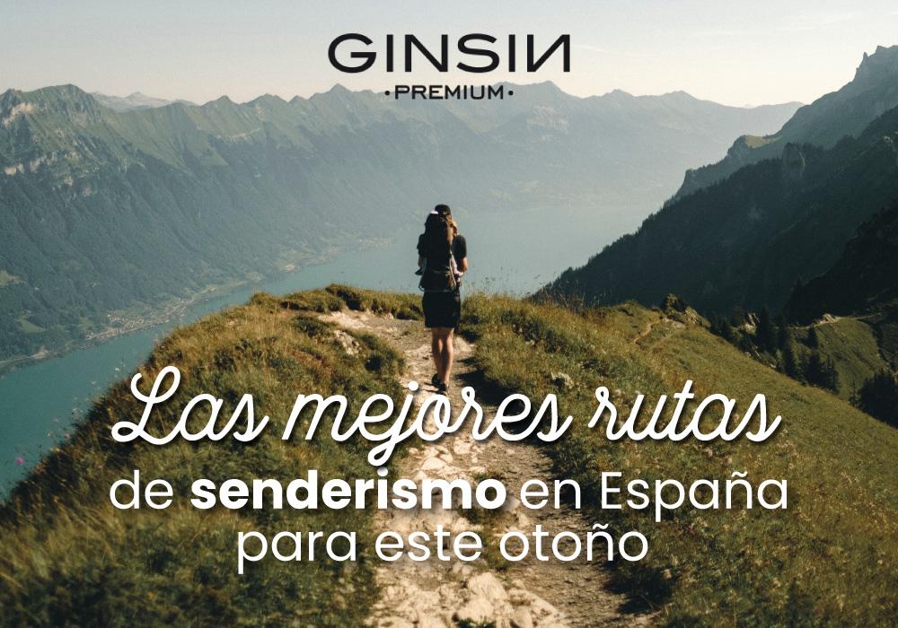¿Quieres conocer algunas de las mejores rutas de senderismo en España?